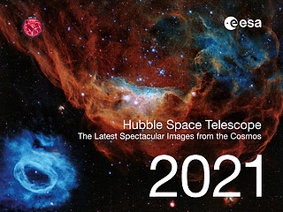 Hubble Space Telescope Calendar 2021: The Latest Spectacular Images from the Cosmos