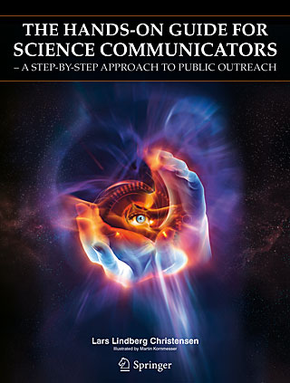 The Hands-On Guide For Science Communicators − A Step-by-Step Approach to Public Outreach