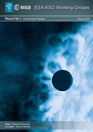 Report by the ESA-ESO Working Group on Extra-Solar Planets